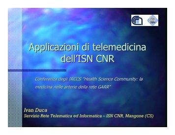 Applicazioni di telemedicina dell'ISN CNR - Garr