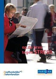 op de bres tegen STRESS - Goed voor jou