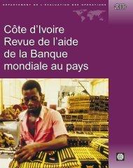 Côte d'Ivoire Revue de l'aide de la Banque mondiale ... - World Bank