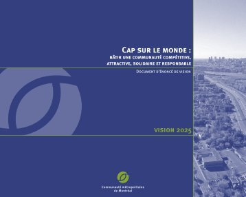 Cap sur le monde : - Communauté métropolitaine de Montréal