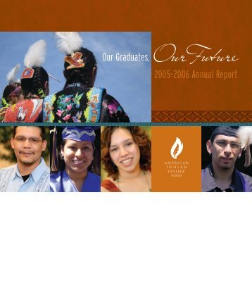 Our Graduates, Our Future 2005–2006 Annual Report - American ...