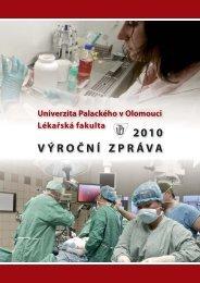 Výroční zpráva LF UP za rok 2010 - LF - Univerzita Palackého v ...