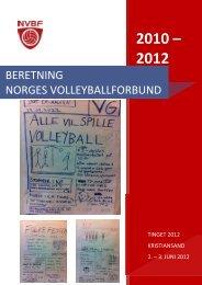 2010 – 2012 - Norges Volleyballforbund
