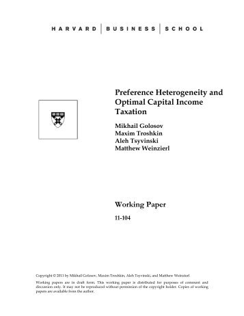 Preference Heterogeneity and Optimal Capital Income Taxation ...