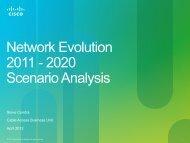 Network Evolution 2011 - 2020 Scenario Analysis - Cisco ...