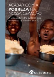AcABAr coM A POBREZA nA noSSA GerAÇÃo - Save the Children