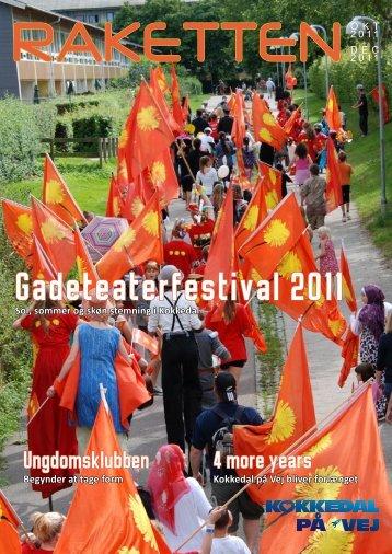 Gadeteaterfestival 2011 - kokkedal på vej