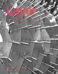 View LAYER, our end-of-year faculty and student work
