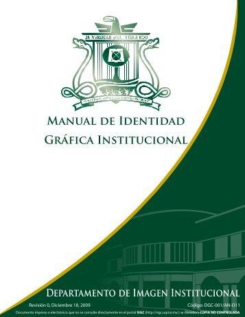 MANUAl dE IdENtidAd GRáFicA INStitUciONAl - Universidad de ...