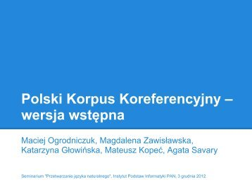 Polski Korpus Koreferencyjny - Instytut Podstaw Informatyki PAN