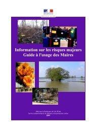 Information sur les risques majeurs Guide à l'usage des Maires