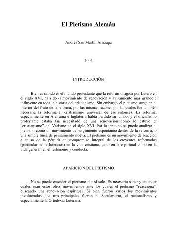 El Pietismo Alemán - Andres San Martin Arrizaga - Escritura y Verdad