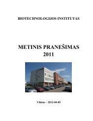 METINIS PRANEŠIMAS 2011 - Biotechnologijos institutas