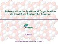Le système d'organisation du CERMAV - Réseau Qualité en ...