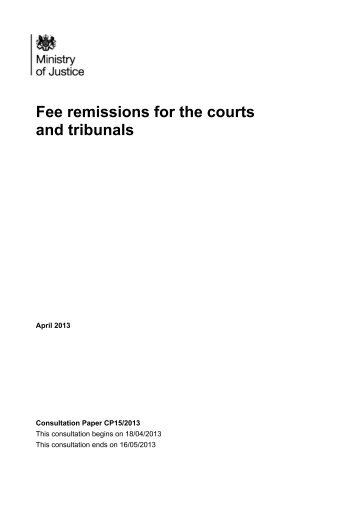 Fee remissions for the courts and tribunals - Ministry of Justice
