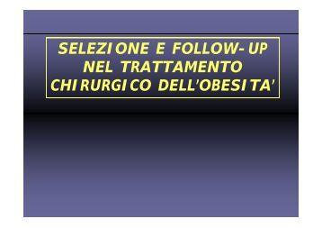 SELEZIONE E FOLLOW-UP NEL TRATTAMENTO CHIRURGICO ...