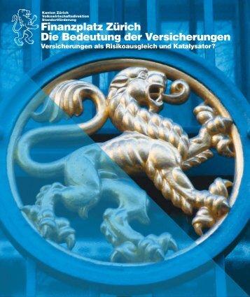 Finanzplatz Zürich Die Bedeutung der Versicherungen