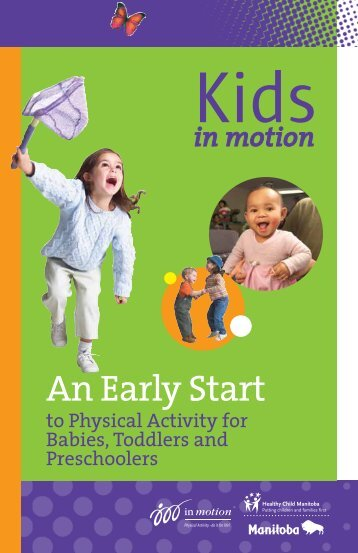Kids in motion: An Early Start to Physical Activity for Infants, Toddlers ...