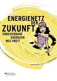 energienetz der zukunft: erneuerbare energien weltweit