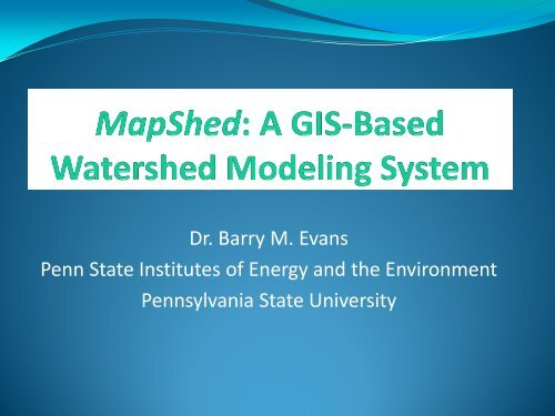 A GIS Based Watershed Modeling System