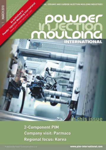 As published in Powder Injection Moulding ... - Parmaco AG