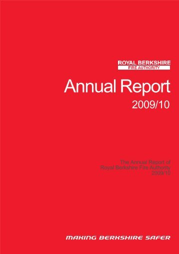 Annual Report 2009-10 - Royal Berkshire Fire and Rescue Service