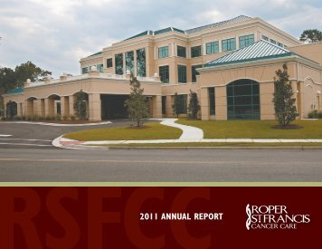 2011 Annual Report - Roper St. Francis Healthcare