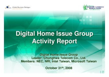 Digital Home Issue Group - Global Business Dialogue on Electronic ...