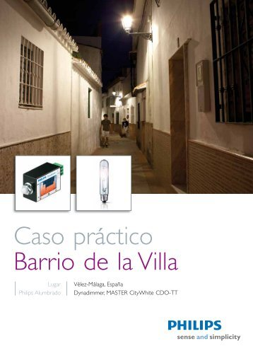 Caso práctico Barrio de la Villa, Malaga - Philips Lighting