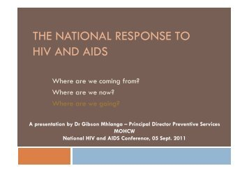 The National Response to HIV and AIDS: A presentation ... - SAfAIDS