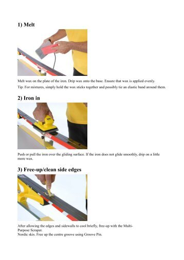 1) Melt 2) Iron in 3) Free-up/clean side edges - virussport.cz