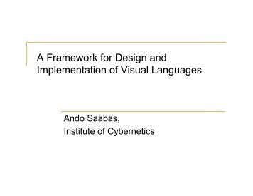 A Framework for Design and Implementation of Visual Languages