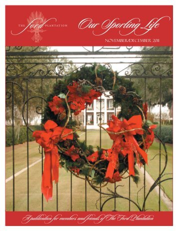 Newsletter 2011 November December.indd - The Ford Plantation