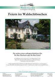 Feiern im Waldschlösschen - Parkhotel Waldschlösschen