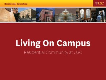 Residential Colleges/Living on Campus - USC Student Affairs ...