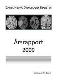 Årsrapport 2009 - Dansk Neuro-Onkologisk Gruppe
