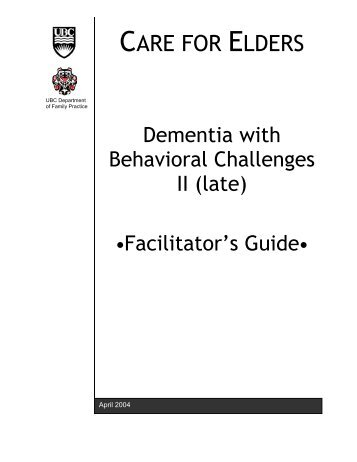 Dementia – Facilitator's Guide (Part II) - UBC Blogs