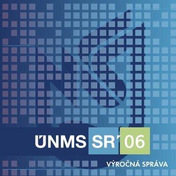 Výročná správa ÚNMS SR za rok 2006 - Úrad pre normalizáciu ...