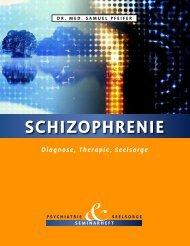 Schizophrenie - verstehen, behandeln, bewältigen - Therapie ... - ACC