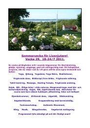 Sommarvecka för Livsnjutare! Vecka 29, 18-24/7 2011. - Ekgården