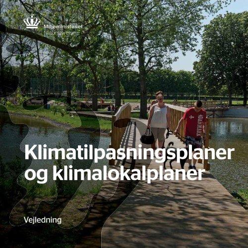 Vejledning: Klimatilpasningsplaner og klimalokalplaner