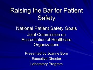 Raising the Bar for Patient Safety