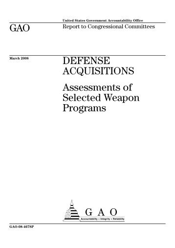 GAO DEFENSE ACQUISITIONS Assessments of ... - Infodefensa