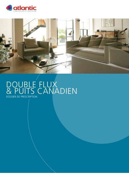 DOUBLE FLUX & PUITS CANADIEN - Climamaison