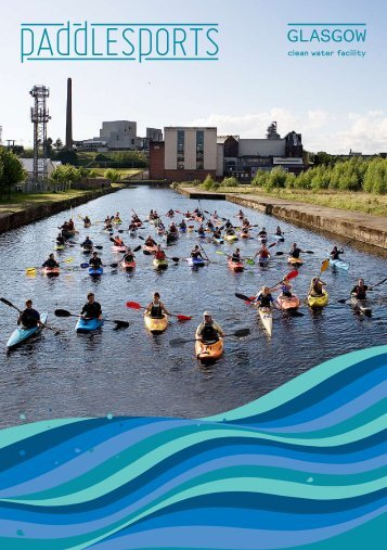 What is the GlasGoW PaddlesPorts Centre? - Scottish Canals
