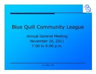 2011 AGM Presentation - Blue Quill Community League