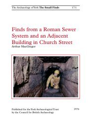 Finds from a Roman Sewer System - York Archaeological Trust