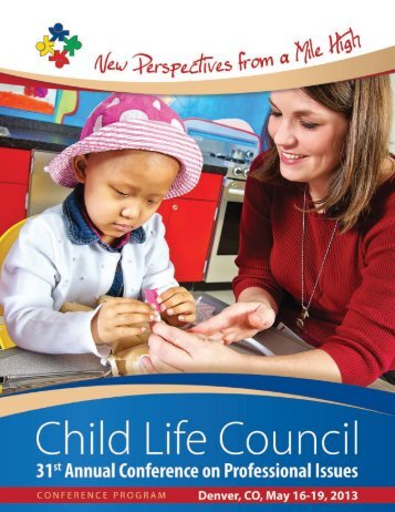 download the complete conference program - Child Life Council