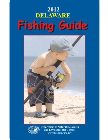 Fishing Guide - Delaware Department of Natural Resources and ...