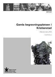 Gamla begravningsplatsen i Kristianstad. Dokumentation 2010 ...